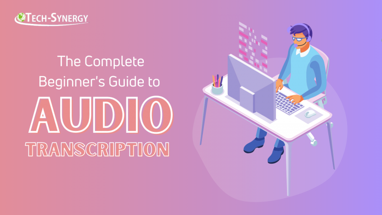 The Complete Beginner's Guide to Audio Transcription
