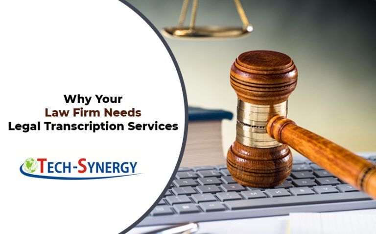 Why Your Law Firm Needs Legal Transcription Services